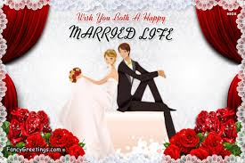 happy married wishes wish you both a happy married fancy greetings