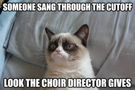 Choir Memes - someone sang through the cutoff look the choir director gives