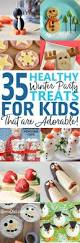 healthy christmas treats for kids healthy party snacks party