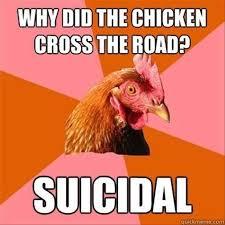 Mexican Meme Jokes - best of the anti joke chicken 24 pics