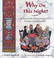 a passover haggadah rahel musleah why on this a passover haggadah for bookpage