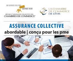 assurance chambre de commerce assurance collective chambre de commerce de lévis
