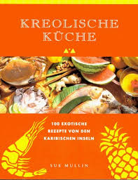 kreolische küche the 25 best kreolische küche ideas on nette snacks