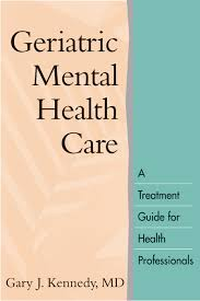 geriatric mental health care a treatment guide for health