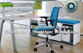 Ergonomic Office Chairs Reviews Best Ergonomic Office Chairs Review Top 12 Healthy Workplace