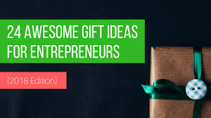 14 green gift ideas for 24 awesome gift ideas for entrepreneurs 2018 edition