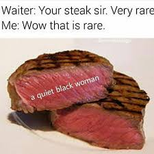 Rare Memes - rare steak know your meme