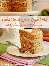 paleo carrot cake with cashew coconut buttercream recipe maybe