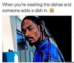 Washing The Dishes Meme - dopl3r com memes when youre washing the dishes and someone