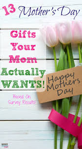 mothers day gift ideas 13 gifts to get your mom this mother u0027s day based on survey