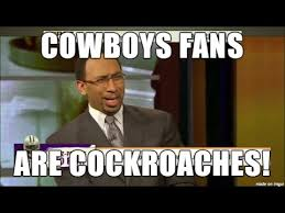 Cowboys Win Meme - stephen a smith cowboys fans are cockroaches rant after lucky