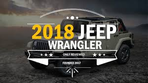 2018 jeep wrangler redesign 2018 jeep wrangler unlimited review a best look at the next