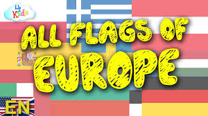 Flags Of European Countries Flags Of Europe Learning Video For Kids Children And Toddlers
