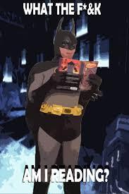 Reading Meme - batman meme reading by badger4r on deviantart