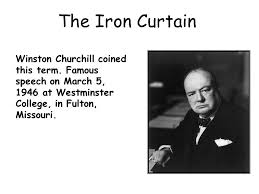 Who Coined The Phrase The Iron Curtain Rebuilding Europe The Iron Curtain Winston Churchill Coined This