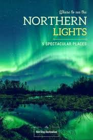 best place to see northern lights 2017 reasons to travel to sweden during winter i spent approximately 350