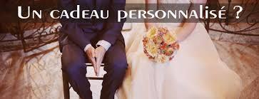 cadeau de mariage personnalis du sur mesure pour vos projets personnels ou professionnels