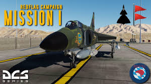 The Red Flag Campaign Ajs 37 Viggen 16 2 Red Flag Campaign Mission 1 Youtube