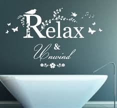 relax wall art wall ideas relax wall art relax wood wall art relax bathroom wall decor ideas relax pictres and quotes relax and unwind quote vinyl wall art sticker decal mural