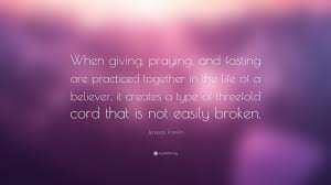 fasting cord jentezen franklin quote when giving praying and fasting are