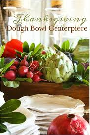 thanksgiving dough bowl centerpiece stonegable