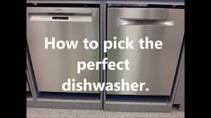 Maytag Dishwasher Review How To Choose The Right Dishwasher What Is The Best Dishwasher
