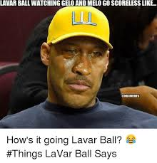 Melo Memes - lavar ball watching gelo and melo go scoreless like nbamemes how s