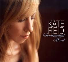 kate reid sentimental mood kate reid songs reviews credits allmusic
