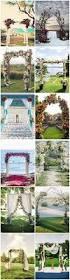 best 25 outdoor wedding arches ideas on pinterest wedding