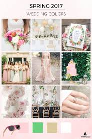 Popular Colors For 2017 61 Best 2017 Spring Wedding Colors And Trends Images On Pinterest