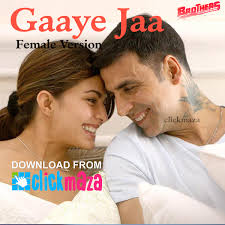 download mp3 from brothers gaaye jaa female version brothers shreya ghoshal download mp3