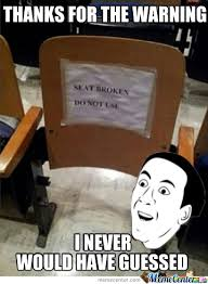 What Font Do Memes Use - seat broken do not use by 187 mobstaz meme center