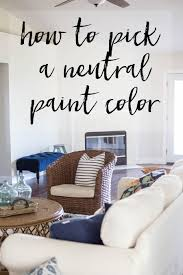 neutral paint colors the best paint to cover dark walls how to pick a neutral paint color i can t believe these walls were
