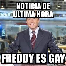 Meme Freddy - meme matias prats noticia de ultima hora freddy es gay 16552127