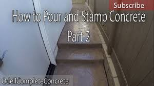 Concrete Backyard Patio by How To Setup And Pour A Stamped Concrete Backyard Patio Part 2