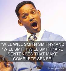Meme Sentences - will will smith smith meme by combustablelemon memedroid