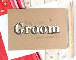 Card For Groom To My Handsome Groom On Our Wedding Day Card Groom Wedding