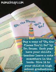 oh the places you ll go graduation gift every year your child s teachers sign the book oh the places