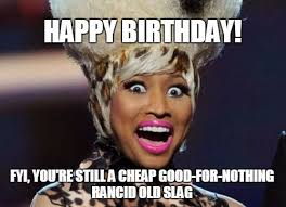 Cheap Meme - inappropriate birthday memes wishesgreeting
