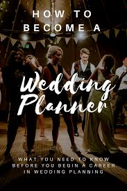 becoming a wedding planner how to become a wedding planner