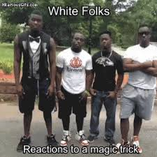 Magic Trick Meme - reactions to magic trick hilariousgifs com