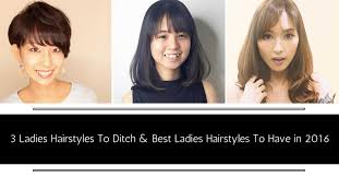 3 ladies u0027 hairstyles to ditch and best womens u0027 hairstyles to have