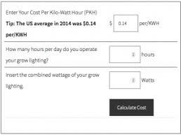 led light consumption calculator hydroponic grow lighting cost calculator hydroponiacs