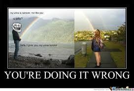 You Re Doing It Wrong Meme - you re doing it wrong by kufufunofu meme center