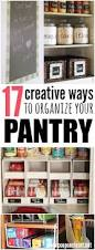 How To Organize Your Kitchen Pantry - best 25 organize food pantry ideas on pinterest pantry storage