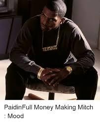 Mitch Meme - 25 best memes about money making mitch money making mitch memes