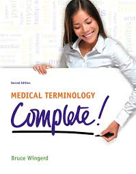 Interior Medical Term Wingerd Medical Terminology Complete 3rd Edition