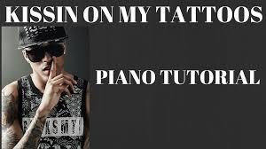 how to play august alsina kissing on my tattoos piano