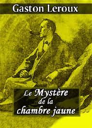 mystere chambre jaune le mystère de la chambre jaune gaston leroux livre audio gratuit