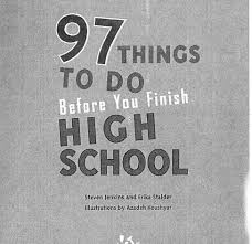 how can i finish high school 97 things to do before you finish high school ib class of 2021